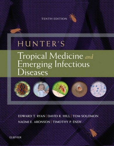Hunters Tropical Medicine and Emerging Infectious Disease, 10e