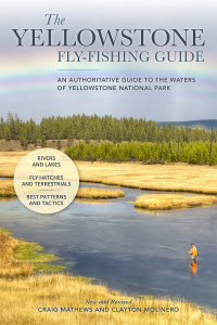 The Yellowstone Fly-Fishing Guide, New and Revised