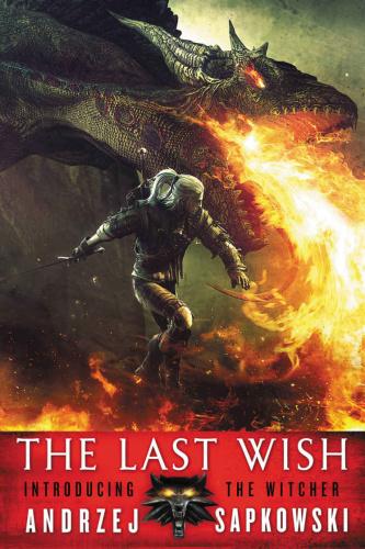 03  THE LAST WISH by Andrzej Sapkowski