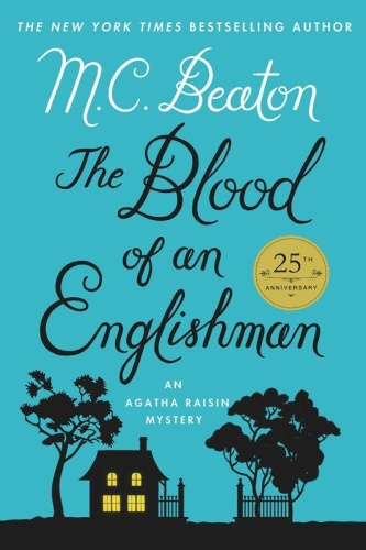 M C Beaton   [Agatha Raisin 25]   The Blood of an Englishman