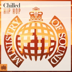 Chilled Hip Hop   Ministry of Sound (2019)