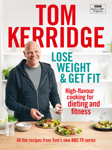 Lose Weight & Get Fit - Tom Kerridge