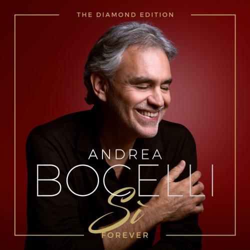 Andrea Bocelli   Sì Forever (The Diamond Edition) (2019)