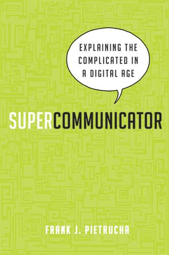 Supercommunicator by Frank Pietrucha