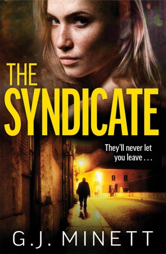 The Syndicate by G  J  Minett