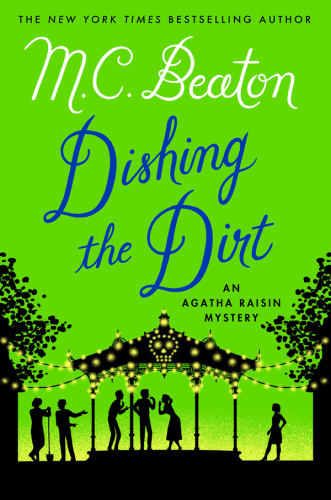 M C Beaton   [Agatha Raisin 26]   Dishing the Dirt