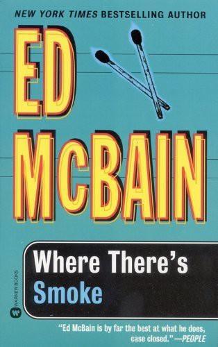 Ed McBain - Where There's Smoke