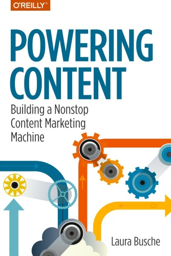 Powering Content - Building a Nonstop Content Marketing Mach