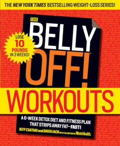 The Belly Off! Workouts - Attack the Fat that Matters Most