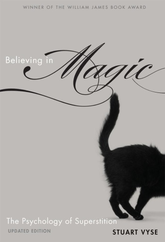 Believing in Magic The Psychology Of Superstition - Updated