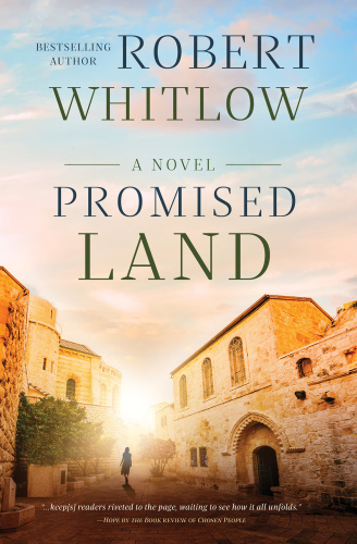 Promised Land (A Chosen People Novel, n  2) by Robert Whitlow