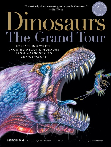 Dinosaurs - The Grand Tour, Second Edition Everything Worth