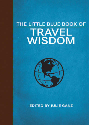 The Little Blue Book of Travel Wisdom (Little Red Books)