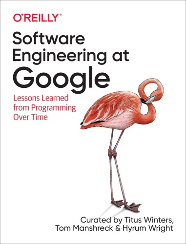 Software Engineering at Google  Lessons Learned from Programming Over Time [Final ...