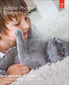 Adobe Photoshop Elements 2020 Classroom in a Book [AhLaN]