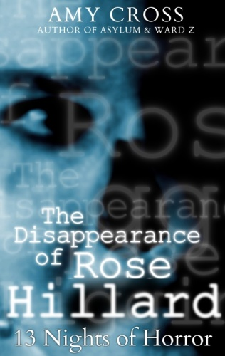 The Disappearance of Rose Hillard Amy Cross