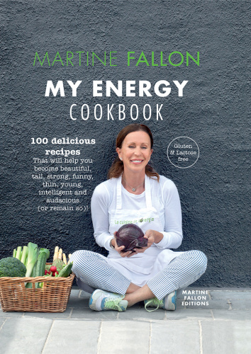 My Energy Cookbook - 100 delicious and healthy recipes for your daily diet