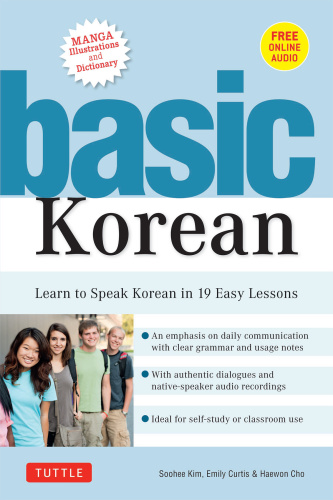 Basic Korean Learn to Speak Korean in 19 Easy Lessons