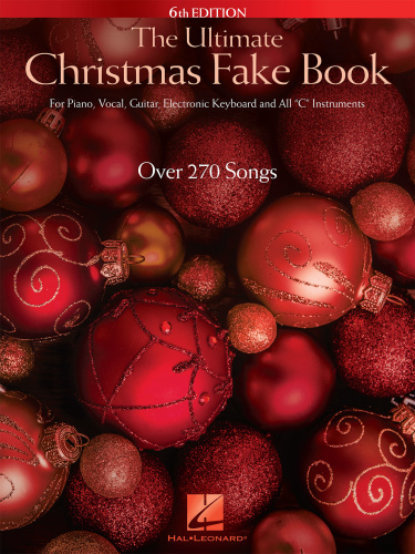 The Ultimate Christmas Fake Book 6th Edition   (2015)