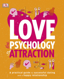 Love - The Psychology of Attraction