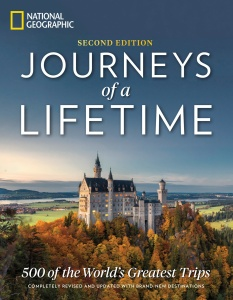 Journeys of a Lifetime, 2nd Edition - 500 of the World's Greatest Trips