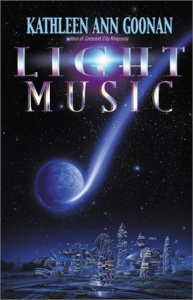 Light Music - Kathleen Ann Goonan