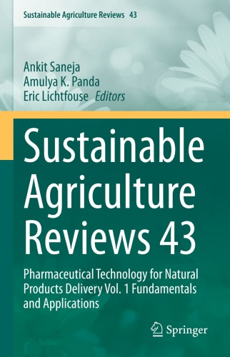 Sustainable Agriculture Reviews 43 Pharmaceutical Technology for Natural Product