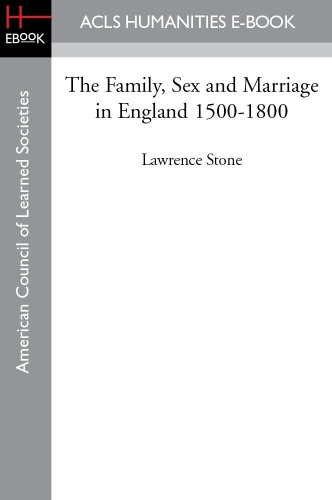 The Family, Sex and Marriage in England 1500-1800