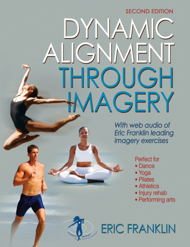 Dynamic Alignment Through Imagery, 2nd Edition