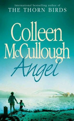 Colleen Mccullough - Angel (2003)