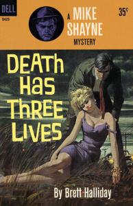 Death Has Three Lives - Brett Halliday