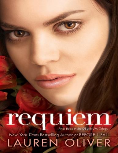 Delirium 3 - Requiem by Lauren Oliver