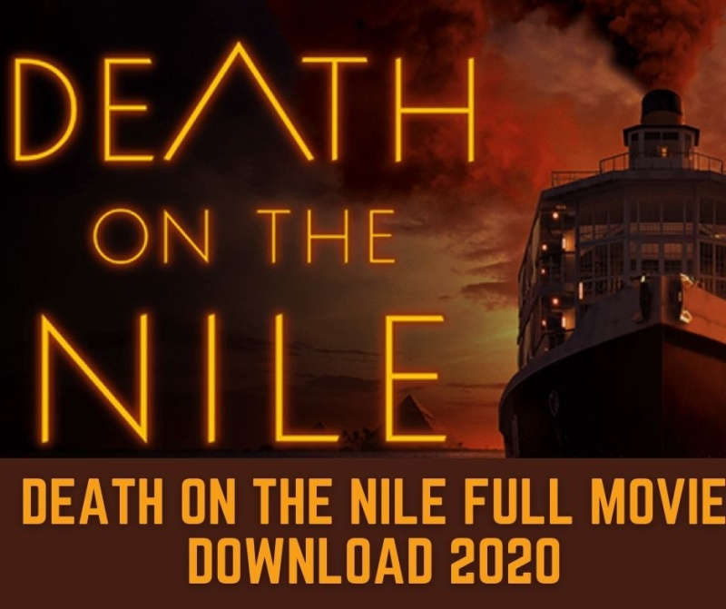 Death on the Nile Full Movie Download Movierulz 2020