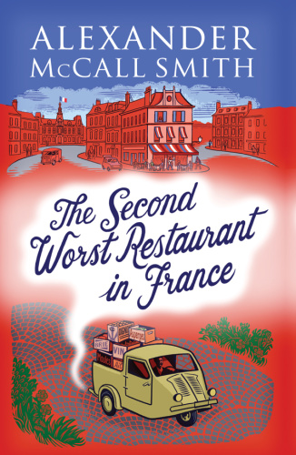 Alexander McCall Smith   [Paul Stewart 02]   The Second Worst Restaurant in France