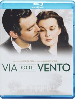 Via col vento (1939) [70th Anniversary Edition] Full Blu-Ray 42Gb VC-1 ITA DD 5.1 ENG TrueHD 5.1 MULTI