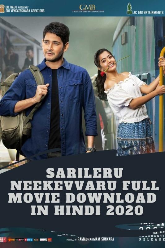 Sarileru Neekevvaru full movie in hindi dubbed download filmywap in 2020