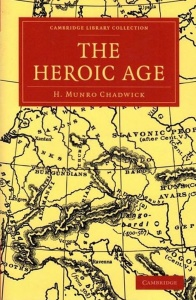 The Heroic Age (Cambridge Library Collection - Classics)