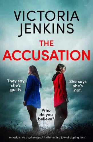 The Accusation by Victoria Jenkins