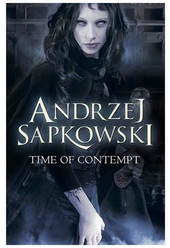 04 - The Time of Contempt - Andrzej Sapkowski