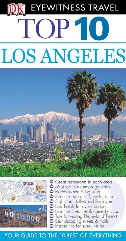 Los Angeles DK Eyewitness Top 10 Travel Guides