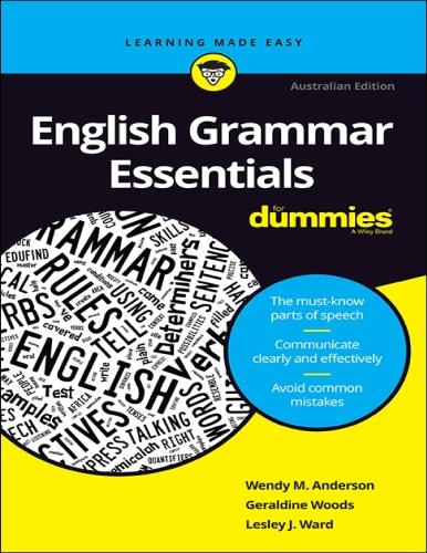 English Grammar Essentials For Dummies - Wendy M Anderson