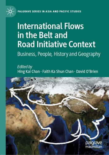 International Flows in the Belt and Road Initiative Context   Business, People,