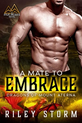 A Mate to Embrace (Dragons of M - Riley Storm