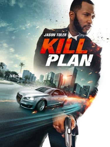 Kill Plan 2021 1080p AMZN WEBRip DDP5 1 x264-DREAMCATCHER