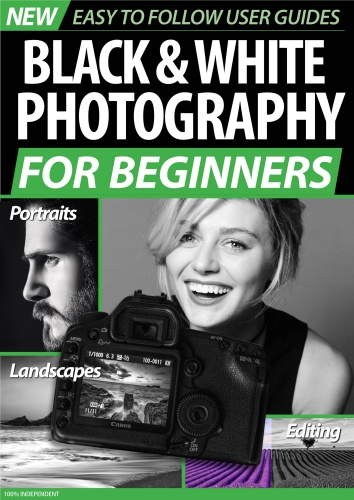 Black and White Photography For Beginners - January (2020)