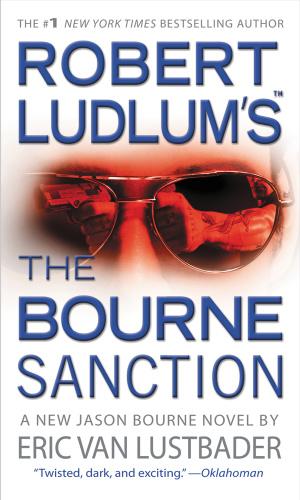 The Bourne Sanction - Eric Van Lustbader