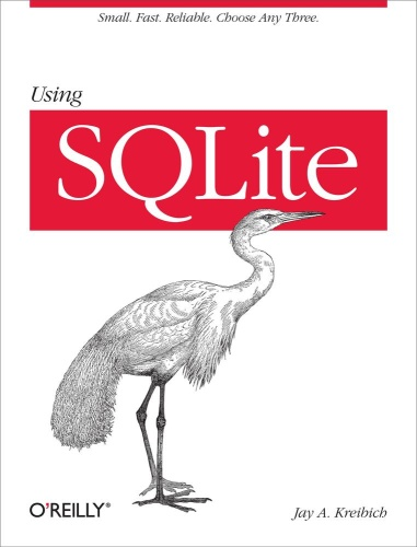 Using SQLite   Small  Fast  Reliable  Choose Any Three
