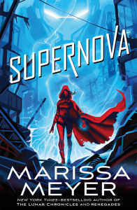 Supernova (Renegades Series, n  3) by Marissa Meyer