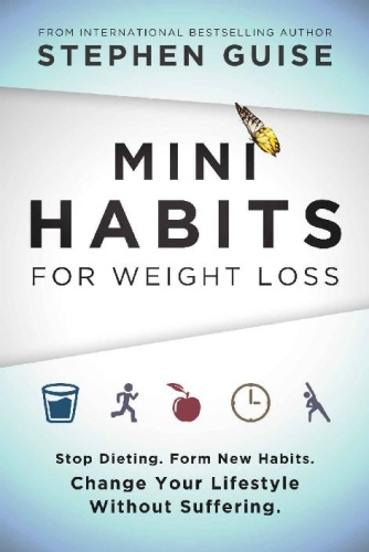 Mini Habits for Weight Loss   Stop Dieting  Form New Habits  Change Your Lifestyle...