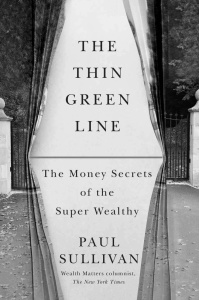 The Thin Green Line - The Money Secrets of the Super Wealthy